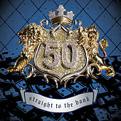Play & Download Straight To The Bank by 50 Cent | Napster