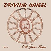 Play & Download Driving Wheel by Little Junior Parker | Napster