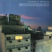 Salvando la Distancia by Sordromo