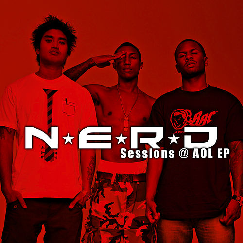 Play & Download Sessions@AOL EP by N.E.R.D. | Napster