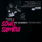 Play & Download Bossa Nova Soul Samba (Rudy Van Gelder Edition) by Ike Quebec | Napster