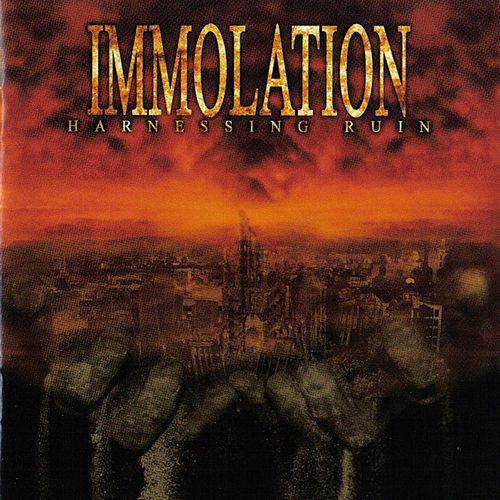 Play & Download Harnessing Ruin by Immolation | Napster