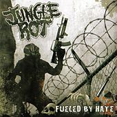 Play & Download Fueled By Hate by Jungle Rot | Napster