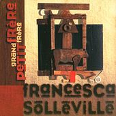 Play & Download Grand Frère, Petit Frère by Francesca Solleville | Napster