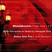 Play & Download Shostakovich : Piano Trios 1 & 2, 7 Romances on Verses by Alexander Blok by Beaux Arts Trio | Napster