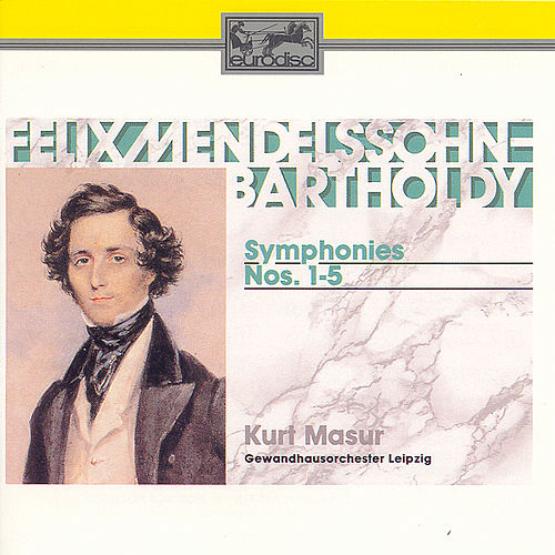 Play & Download Symphonies Nos. 1-5 by Felix Mendelssohn | Napster
