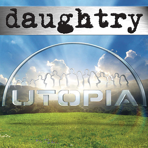 Utopia by Daughtry