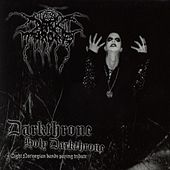 Play & Download Darkthrone Holy Darkthrone - Eight Norwegian Bands Paying Tribute by Various Artists | Napster