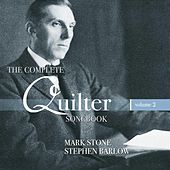 Play & Download The Complete Quilter Songbook, Vol. 2 by Various Artists | Napster