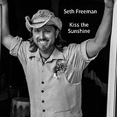 Play & Download Kiss the Sunshine by Seth Freeman | Napster