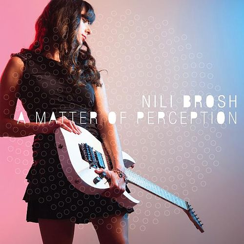 A Matter of Perception by Nili Brosh
