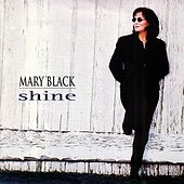 Play & Download Shine by Mary Black | Napster