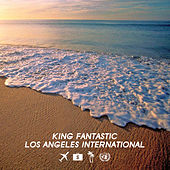 Play & Download Los Angeles International by King Fantastic | Napster