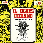 Il Blues: Country Jazz Urban Vol. 3: Urban Blues by Various Artists