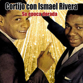 Play & Download Su época dorada by Cortijo Y Ismael | Napster
