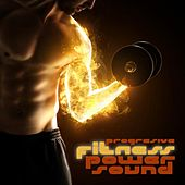 Play & Download Progressive Fitness Power Sound by Various Artists | Napster