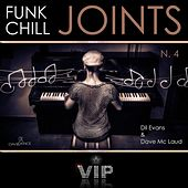 Play & Download Funk Chill Joints 4 by Dave Mc Laud | Napster