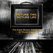 Play & Download Picture This, Picture Life (Original Soundtrack) by Stuart Jones | Napster