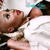 Play & Download Lady Keyzzz by Lady Keyz | Napster