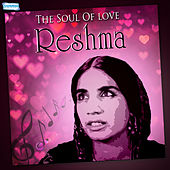 The Soul of Love - Reshma by Reshma