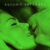 Autumn Serenade - Smokey, Romantic Jazz for Cooler Weather with Stan Getz, Gil Evens, Thelenious Monk, Art Tatum, Charles Mingus, And More by Various Artists
