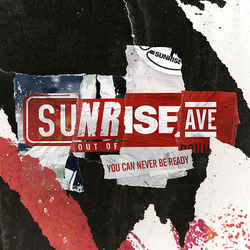 You Can Never Be Ready by Sunrise Avenue