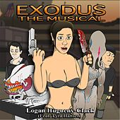Exodus the Musical (feat. Tyra Hansen) by Logan Hugueny-Clark
