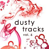 Dusty Tracks, Vol. 6 by Various Artists