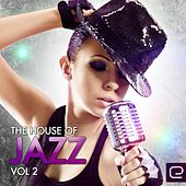 Play & Download The House of Jazz, Vol. 2 - EP by Various Artists | Napster