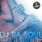 Take It Slow EP. - Single by DJ Rasoul