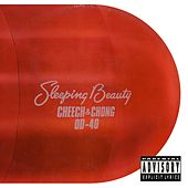 Sleeping Beauty by Cheech and Chong