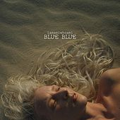 Play & Download Blue Blue by Iamamiwhoami | Napster