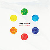 Play & Download Una storia semplice (Deluxe Edition) by Negramaro | Napster