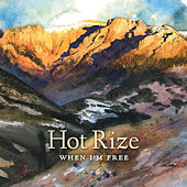 Play & Download When I'm Free by Hot Rize | Napster
