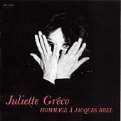 Play & Download Hommage a Jacques Brel by Juliette Greco | Napster