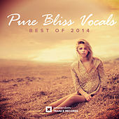 Play & Download Pure Bliss Vocals - Best of 2014 - EP by Various Artists | Napster