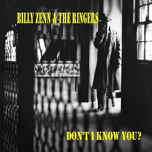 Don't I Know You? by Billy Zenn