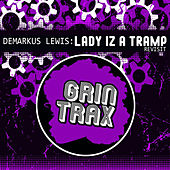 Play & Download Lady Iz A Tramp (Revisit) by Demarkus Lewis | Napster