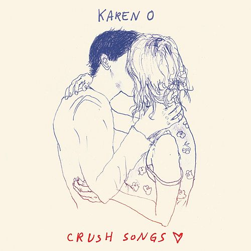 Play & Download Crush Songs by Karen O | Napster