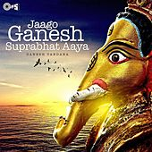 Jaago Ganesh Shubhprabhat Aaya by Various Artists