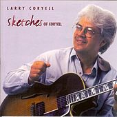 Play & Download Sketches of Coryell by Larry Coryell | Napster