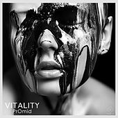 Play & Download Vitality by PrOmid | Napster