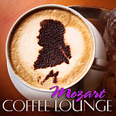 Play & Download Mozart Coffee Lounge by Various Artists | Napster