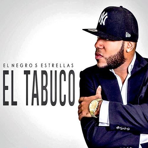 Play & Download El Tabuco - Single by El Negro 5 Estrellas | Napster