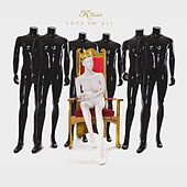 Play & Download Love Em All by K. Michelle | Napster