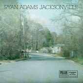 Jacksonville by Ryan Adams