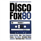 Play & Download Disco Fox 80 Volume 3 by Various Artists | Napster