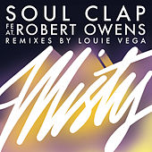 Play & Download Misty (feat. Robert Owens) by Soul Clap | Napster