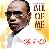Play & Download All Of Me - Single by Lukie D | Napster