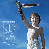 Play & Download Kid Icarus by Tim Allhoff Trio | Napster